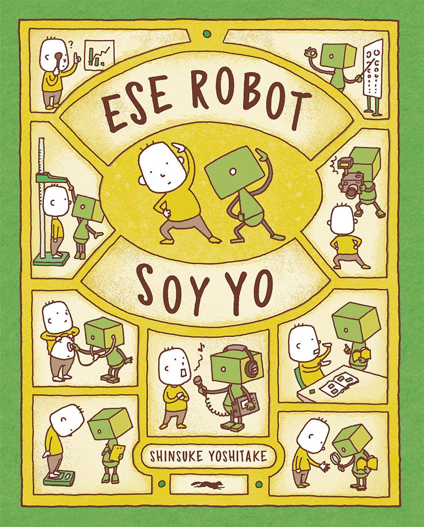 Ese robot soy yo - Libros del Zorro Rojo